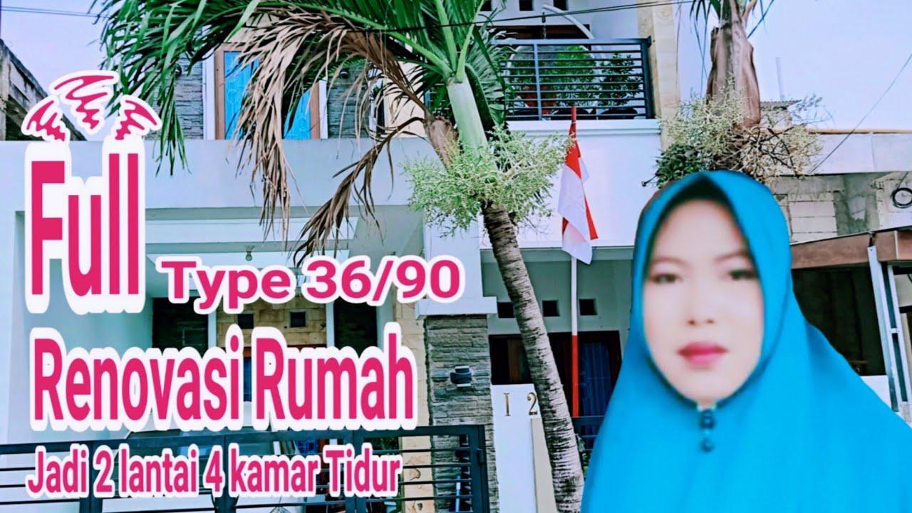Full Renovasi Rumah Type 36 / 90 jadi 2 lantai l 4 Kamar ...