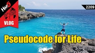 Pseudocode for Life - Hack Across the Planet - Hak5 2209