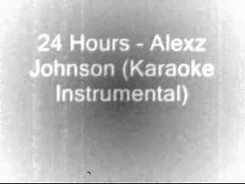24 Hours (Instrumental/Karaoke Alexz Johnson)