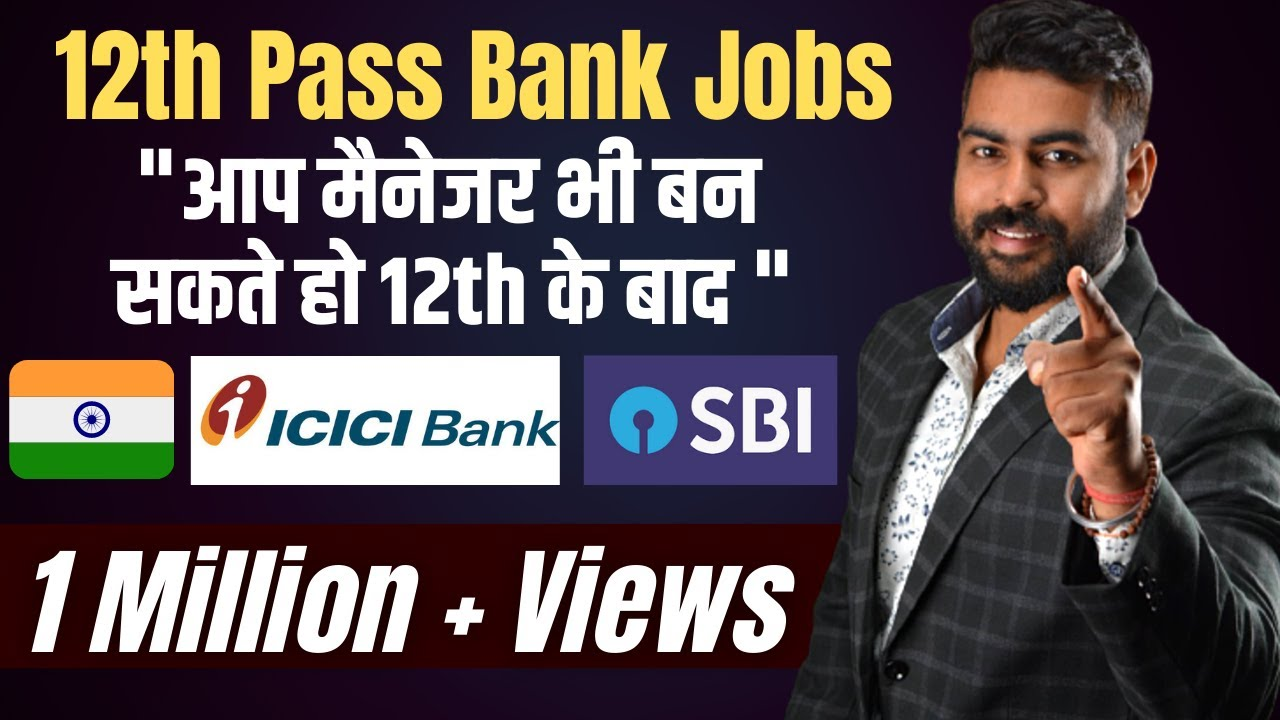 Banking Jobs after 12th Class in India | Jobs after 12th ...