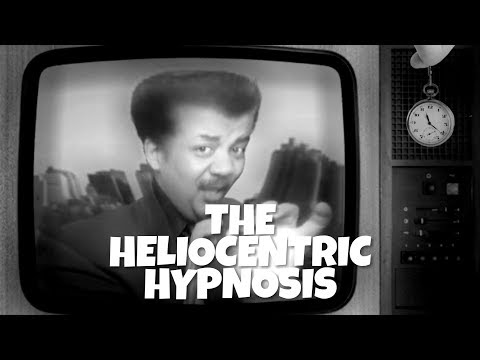 Flat Earth - The Heliocentric Hypnosis | The Neil Degrasse T