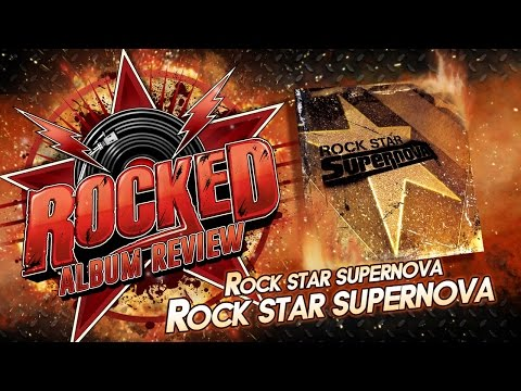 Rocked: Album Review: Rock Star Supernova – Rock Star Supernova