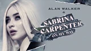 Gambar cover Alan Walker & Sabrina Carpenter - On My Way (Radio Edit)