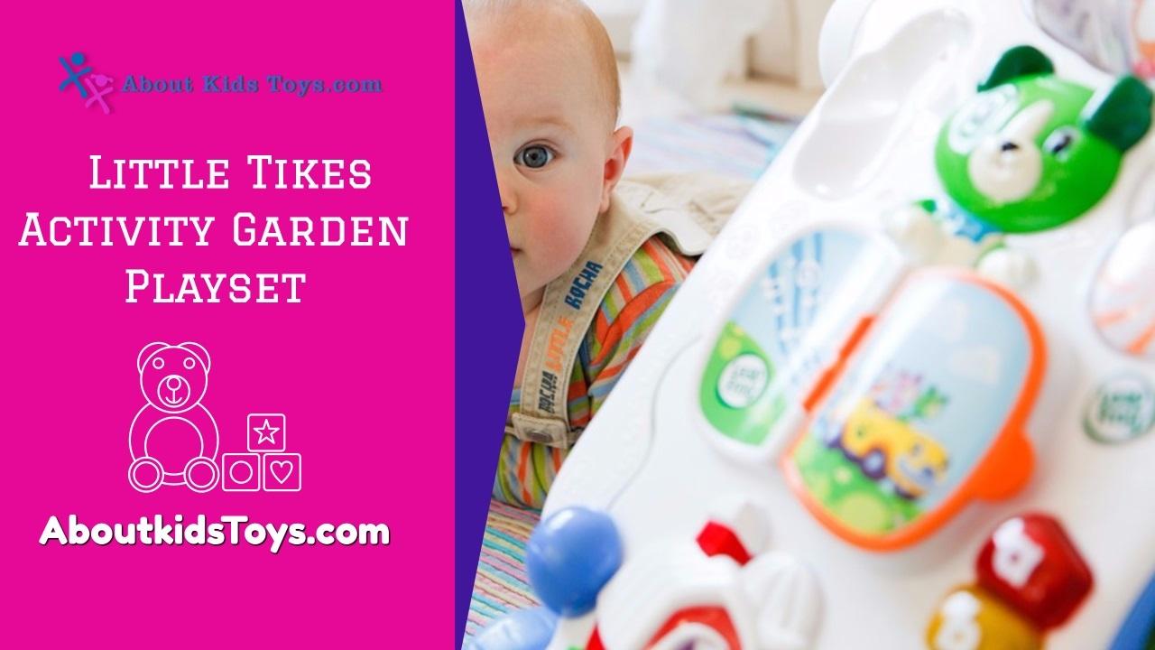 Little tikes activity garden baby playset about kids - Little tikes activity garden baby playset ...