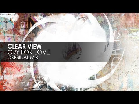 Clear View - Cry For Love