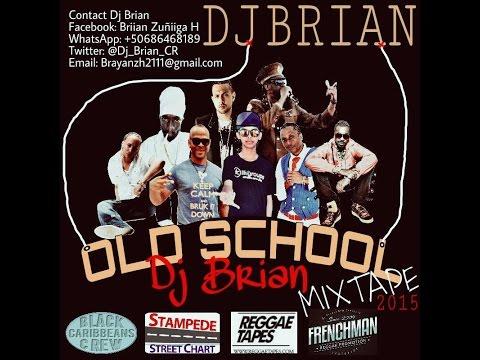 DJ BRIAN - OLD SCHOOL MIXTAPE MAY 2015