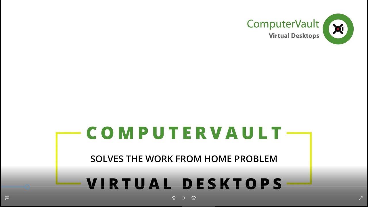 ComputerVault WFH