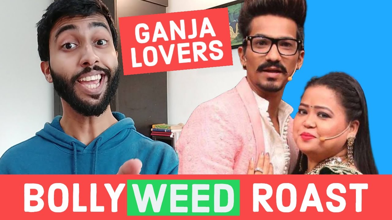 BOLLYWOOD And GANJA - Bharti Singh NCB Raid - Bollywood Roast