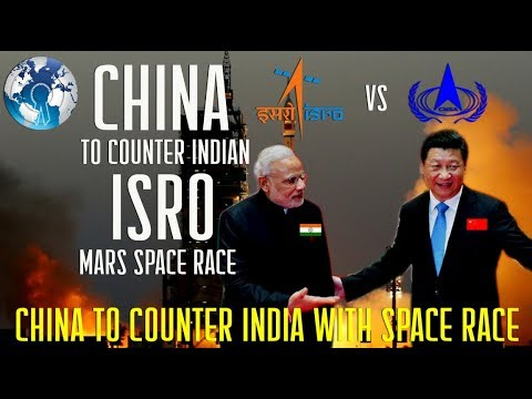 CHINA to Counter ISRO Indian Space Agency by sending Spacecraft to Mars by 2020