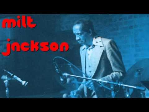 Milt Jackson - Minor March (1955)