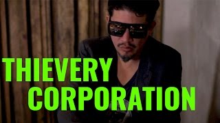 THIEVERY CORPORATION - LEBANESE BLONDE (EL GANZO SESSIONS)