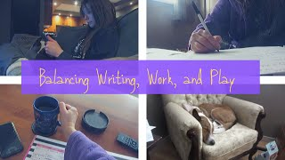 BALANCING WRITING, WORK, & PLAY - A Nicely Balanced Weekend