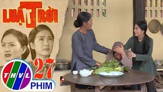 image Luật trời - Tập 27[1]: Bà Cúc đau đớn khi nghe tin ông Hùng đã qua đời