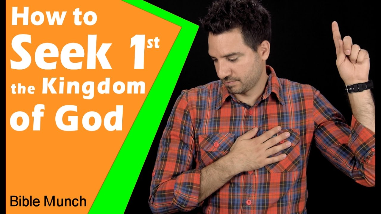 Seek First the Kingdom of God | How to Put God First