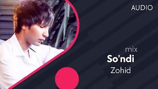 Zohid - Sondi | Зохид - Сунди (mix version)
