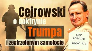 Cejrowski: Izrael jest wrogiem Polski! O doktrynie Trumpa i zestrzelonym samolocie 2020/1/13 SDZ40/2