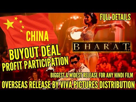SALMAN KHAN'S BHARAT | CHINA RELEASE DISTRIBUTION BUYOUT DEAL | VIVA PICTURE DISTRIBUTOR OVERSEAS