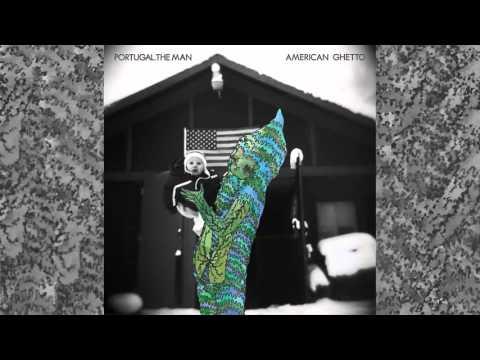 portugal-the-man-american-ghetto-full-album