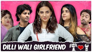 Dilli Wali Girlfriend || Swara