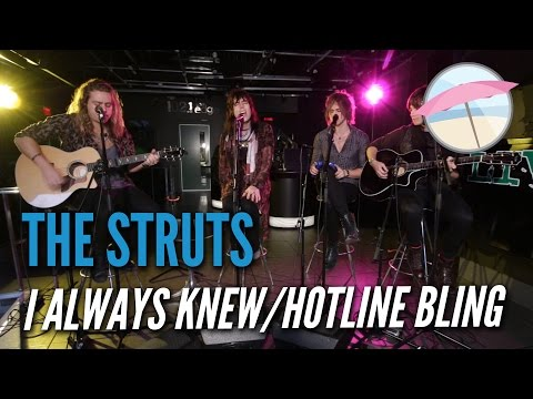The Struts - I Always Knew/Hotline Bling (Live at the Edge)