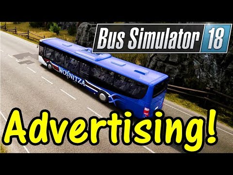 Let's Play Bus Simulator 18 #7: Advertising!