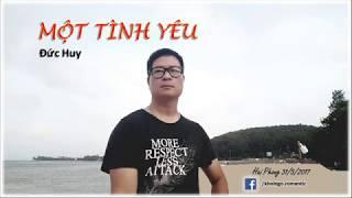Một tình yêu - Khôi Ngô; sáng tác: nhạc sĩ Đức Huy