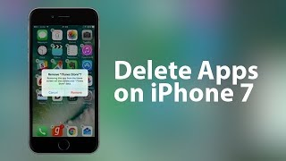 How to Delete Apps on iPhone 7 Plus/7 in One Click