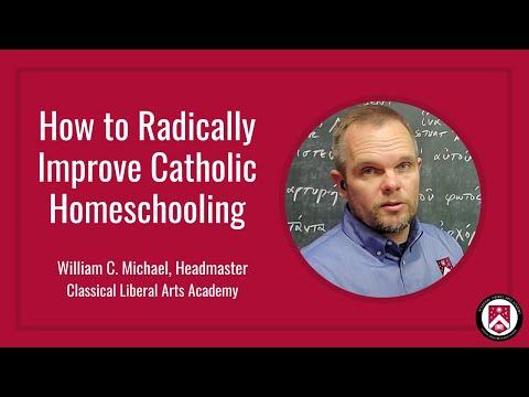 How to Radically Improve Catholic Homeschooling
