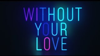 Youtube: Without Your Love / milet