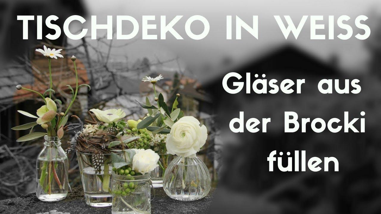 Brocki Leerkaufen Und Schone Deko Machen Tischdeko Mit Glasvasen