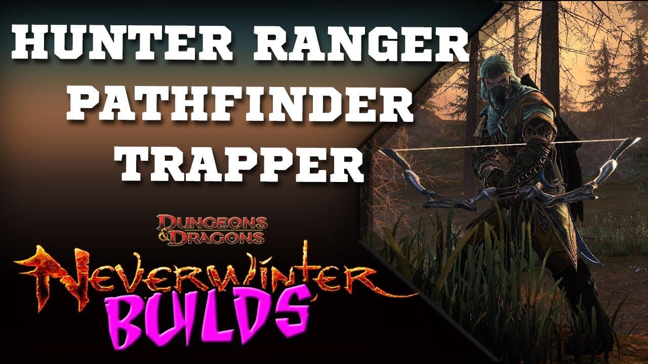 Neverwinter (pt-BR) | Hunter Ranger Pathfinder Trapper Build (MOD 12B) GUIA  COMPLETO!