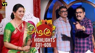 Azhagu - Tamil Serial | அழகு | Episode 601 - 606 | Weekly Highlights | Recap | Sun TV Serials
