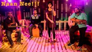 Naan Nee  Shakthisree Gopalan  Mirchi Unplugged