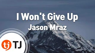 [TJ노래방] I Won't Give Up - Jason Mraz / TJ Karaoke