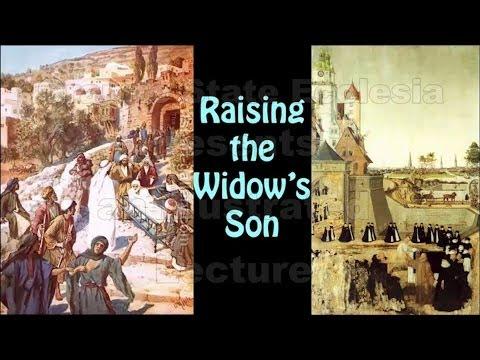 Raising a widow's son: Luke 7: vs 11-17 Christadelphians