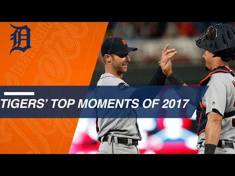 Detroit Tigers Top 2017 Moments