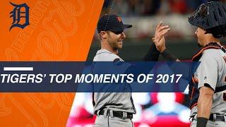 Detroit Tigers Top 2017 Moments