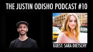 The Justin Odisho Podcast #10: How Sara Dietschy Became a Full-Time Internetter