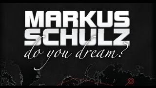 Markus Schulz - Do You Dream? World Tour (Full DVD)