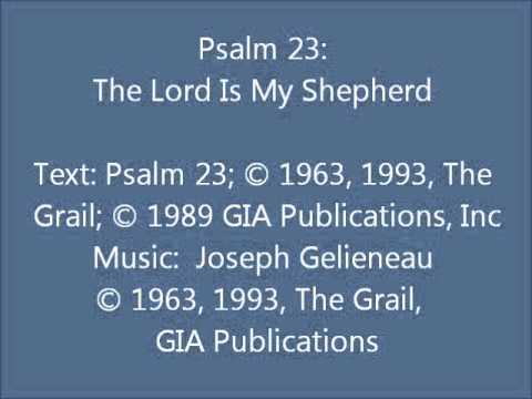 Psalm 23: The Lord Is My Shepherd (Gelineau setting)