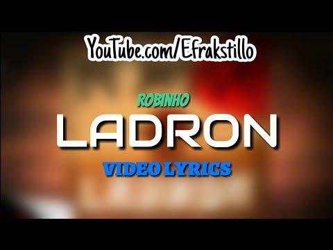 Robinho - Ladron [Video Lyrics]