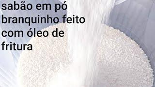 SABÃO EM PÓ BRANQUINHO USANDO ÓLEO DE FRITURA TOTALMENTE SEM CHEIRO.