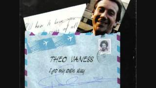 Gambar cover Theo Vaness I Go My Own Way 1984   YouTube