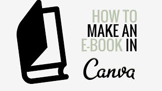 How to Make an eBook in Canva | Canva Tutorial