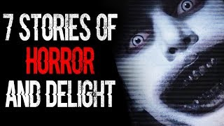 """7 Stories of Horror and Delight"" 