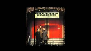 Brendan Croker and the  5 O`Clock Shadows - No Money At All [HD]