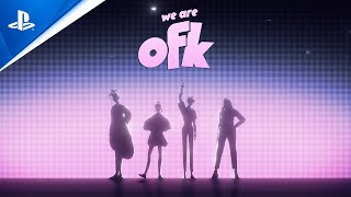 We Are OFK - State of Play Oct 2021 Trailer | PS5, PS4