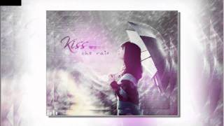 Kiss the rain ( Guitar + RainMood  )