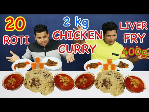 HEALTHY FOOD CHALLENGE | 2KG CHICKEN CURRY | 400g CHICKEN LIVER FRY | TRYING TO EAT 20 ROTI