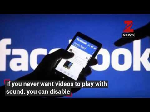 Facebook videos to autoplay with audio on News Feed –Know ...